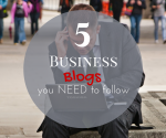 FI: Business Blogs to Follow