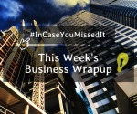 Business Wrapup