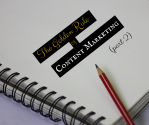 The Golden Rule of Content Marketing (Part 2)