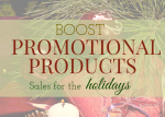 Boost Promotional Products Sales for the Holidays