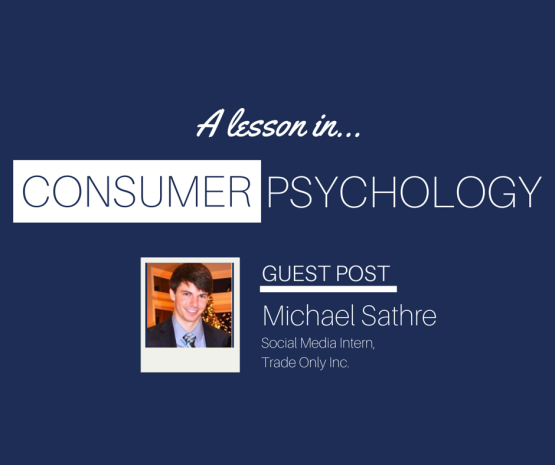 A Lesson In: Consumer Psychology