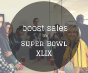 Boost Sales for Super Bowl XLIX