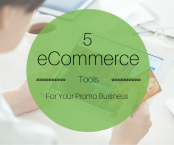 5 eCommerce Tools for your Promo Business